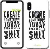 """Чехол на iPhone X Create Something Today 1 """"2101c-1050-532"""""""