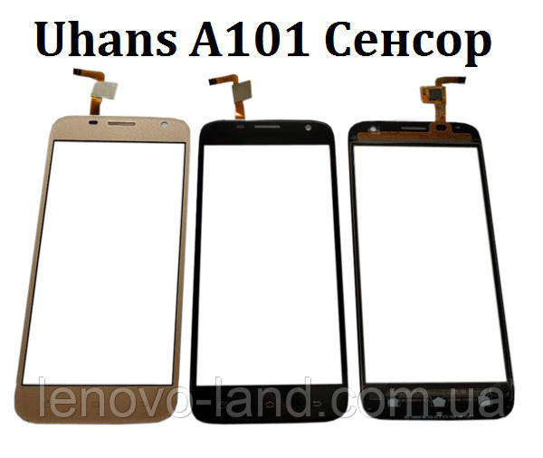 Cенсор Uhans A101 A101S White Тачскрин