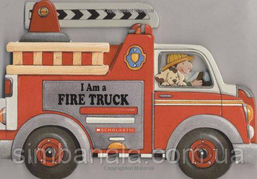 Детская книга на английском I Am A Fire Track