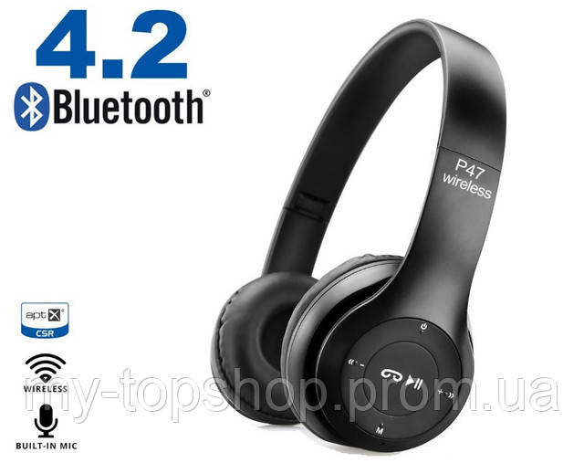 Беспроводные наушники Wireless headphones P47 4.1+EDR Bluetooth + MicroSD + FM Радио
