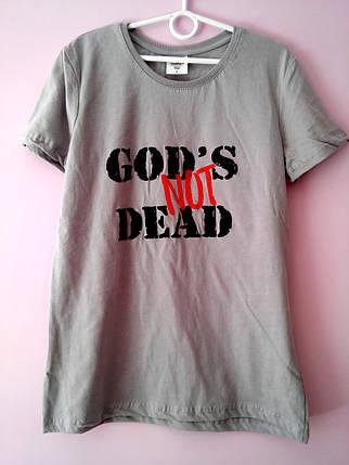 """Футболка """"god's not dead"""". Приталений покрій, фото 2"""