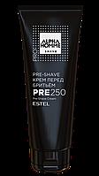 Крем перед бритьем PRE-SHAVE ESTEL ALPHA HOMME PRO 250 мл