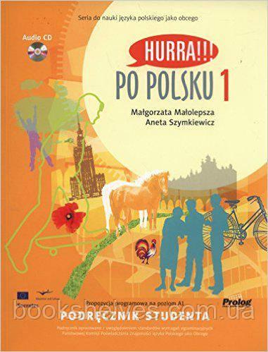 Hurra!!! Po Polsku 1 Podrecznik studenta + CD