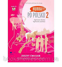 Hurra!!! Po Polsku 2 Zeszyt cwiczen + CD