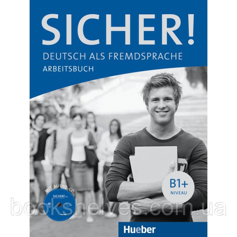 Sicher B1+ Arbeitsbuch mit Audio-CD