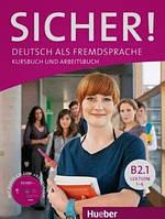 Sicher B2/1 Kurs- und Arbeitsbuch mit CD-ROM zum Arbeitsbuch Lektion 1–6