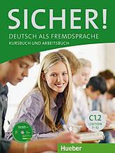 Sicher C1/2 Kursbuch und Arbeitsbuch mit CD-ROM zum Arbeitsbuch Lektion 7-12