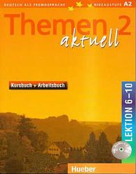 Themen aktuell 2 Kursbuch und Arbeitsbuch mit integrierter Audio-CD – Lektion 6–10
