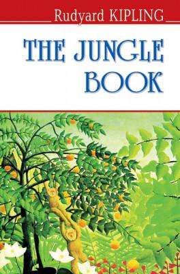 Киплинг Р.  The Jungle Book . Книга джунглей.