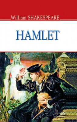 Hamlet, Prince of Denmark . William Shakespeare.
