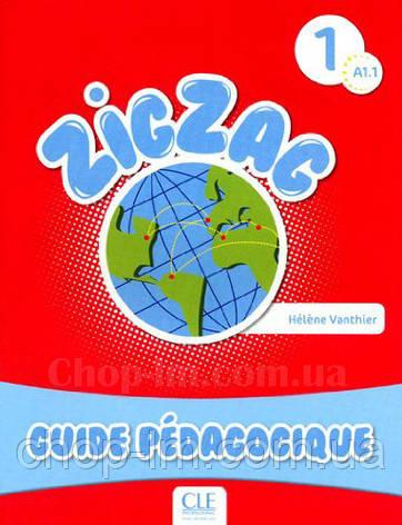Книга для учителя ZigZag 1 Guide pédagogique, фото 2