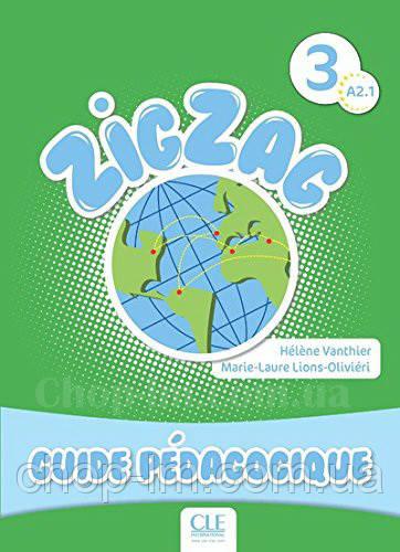 Книга для учителя ZigZag 3 Guide pédagogique