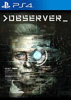 Observer (Недельный прокат аккаунта)