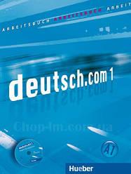 Рабочая тетрадь Deutsch.com 1 Arbeitsbuch mit Audio-CD