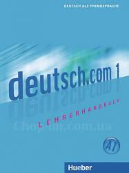 Книга для учителя Deutsch.com 1 Lehrerhandbuch