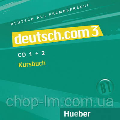 Аудио диск Deutsch.com 3 — (2) CDs zum Kursbuch , фото 2