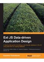 Kazuhiro Kotsutsumi Ext JS Data-driven Application Design