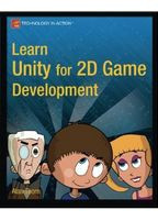 Alan Thorn Learn Unity for 2D Game Development
