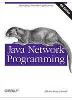 Elliotte Rusty Harold Java Network Programming, 4th Edition Developing Networked Applications
