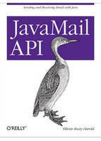 Elliotte Rusty Harold JavaMail API Sending and Receiving Email with Java