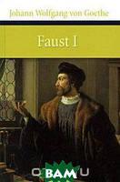 Johann Wolfgang von Goethe Faust I: Der Tragodie erster Teil