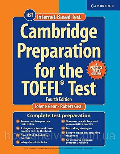 Cambridge Preparation for the TOEFL Test iBT 4th Edition + Online Practice Tests