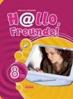 Hallo, Freunde! Підручник німецької мови. 8 (4). (за новою Програмою. Друга іноземна мова)