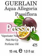 Парфюмерное масло (475) версия аромата Герлен Aqua Allegoria Passiflora - 15 мл композит в роллоне