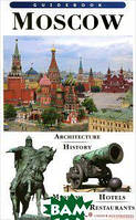 Moscow: Guidebook