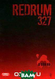 Я Сен Ко Redrum 327. Том 1