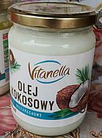 Кокосовое масло рафинированное Vitanella olej kokosowy 500 мл Польша