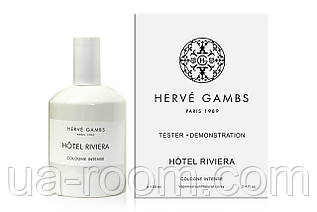 Унисекс, Тестер Herve Gambs Hotel Riviera, 100 мл