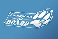 Автомобильная наклейка на стекло Чемпионы на борту (Champions On Board)