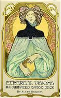 Таро Эфирных Видений: Светящаяся Колода Таро / The Ethereal Visions: An Illuminated Tarot Deck