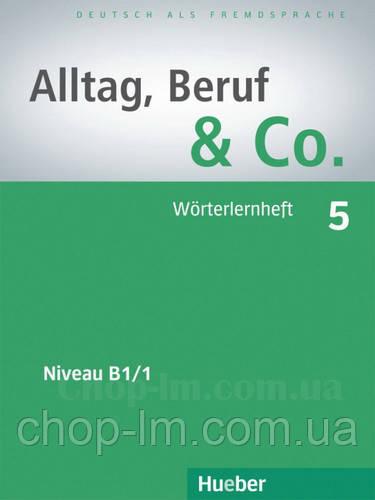 Книга Alltag, Beruf und Co. 5 Worterlernheft