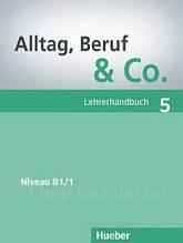 Книга для учителя Alltag, Beruf und Co. 5 Lehrerhandbuch
