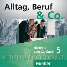 Аудио диск Alltag, Beruf und Co. 5 Audio-CD zum Kursbuch