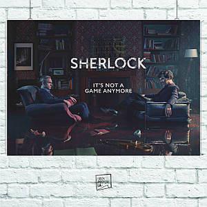 """Постер Шерлок Холмс, """"Not a game anymore"""", Камбербетч Бенедикт, Sherlock (60x85см)"""
