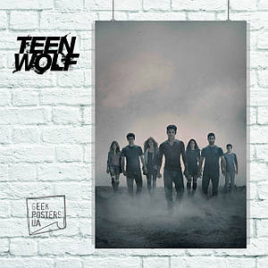 Постер Волчонок, Teen Wolf, все персонажи. Размер 60x42см (A2). Глянцевая бумага