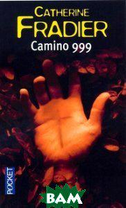 Catherine Fradier Camino 999
