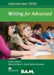 Improve your Skills: Writing for Advanced Student`s Book without Key