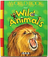 Wild Animals | «Дикі тварини». Серія: Дитячі книги англійською, фото 1
