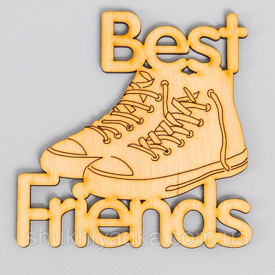 "Топпер_заготовка_декоративное слово ""Best Friends_кросовки"" - 6,2 х 6,4 см"