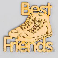 "Топпер_заготовка_декоративное слово ""Best Friends_кросовки"" - 6,2 х 6,4 см"