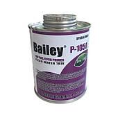 Очиститель (Праймер) Bailey P-1050 473 мл  для очистки ПВХ труб и соединительных фитингов.
