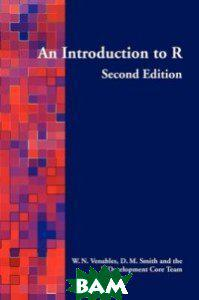William N. Venables An Introduction to R. Second Edition