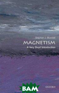 Stephen J. Blundell Magnetism