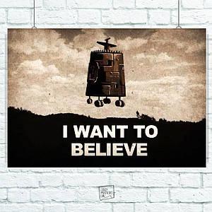 "Постер Кин-дза-дза: ""I want to believe"". Размер 60x42см (A2). Глянцевая бумага"