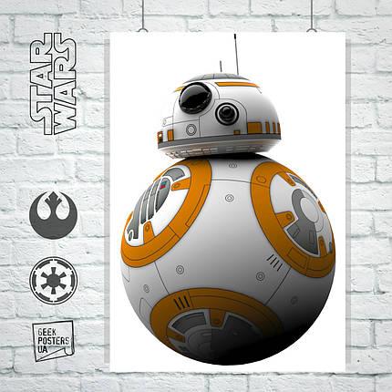 Постер Star Wars: BB-8, Звёздные Войны. Размер 60x43см (A2). Глянцевая бумага, фото 2