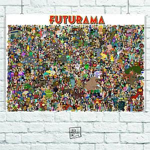 Постер Futurama (все персонажи). Размер 60x42см (A2). Глянцевая бумага